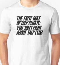 First rule of Talk Club T-Shirt