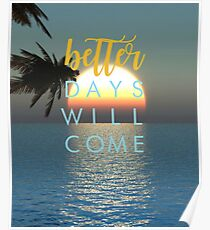Better Days Will Come Poster