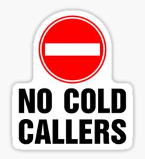 No cold callers. Sticker