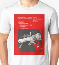 East German Soviet Rocket and Technic Exhibition 1970s, Berlin Propaganda Poster Unisex T-Shirt