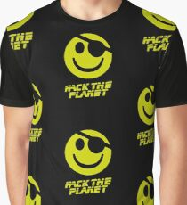 Hack the Planet!!! Graphic T-Shirt