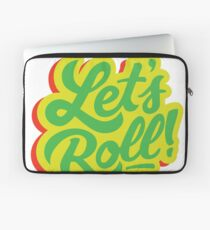 Lets Roll Laptop Sleeve