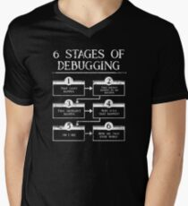 6 Stages Of Debugging Computer Programming Men's V-Neck T-Shirt