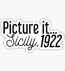 Stellen Sie es sich vor ... Sizilien, 1922 Sticker