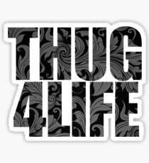 Thug 4 Life Sticker