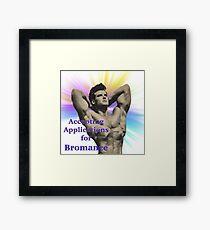 application for bromance Framed Print