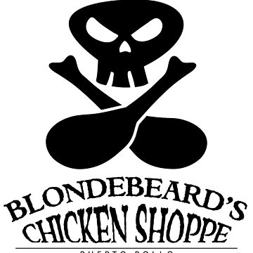 Blondebeard's Chicken Shoppe by scummbar