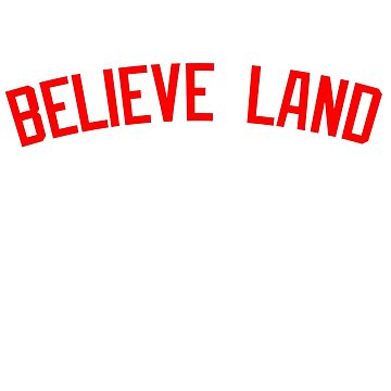 BELIEVE LAND by Motion45