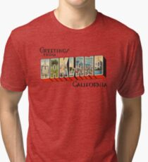 Greetings from Oakland, California 1 Tri-blend T-Shirt