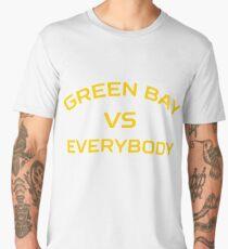GREEN BAY VS EVERYBODY AND EVERYONE Men's Premium T-Shirt