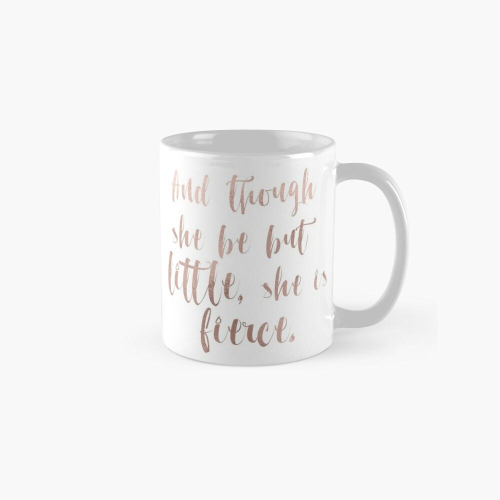 Obwohl sie nur wenig ist, ist sie wild - Roségold Tasse