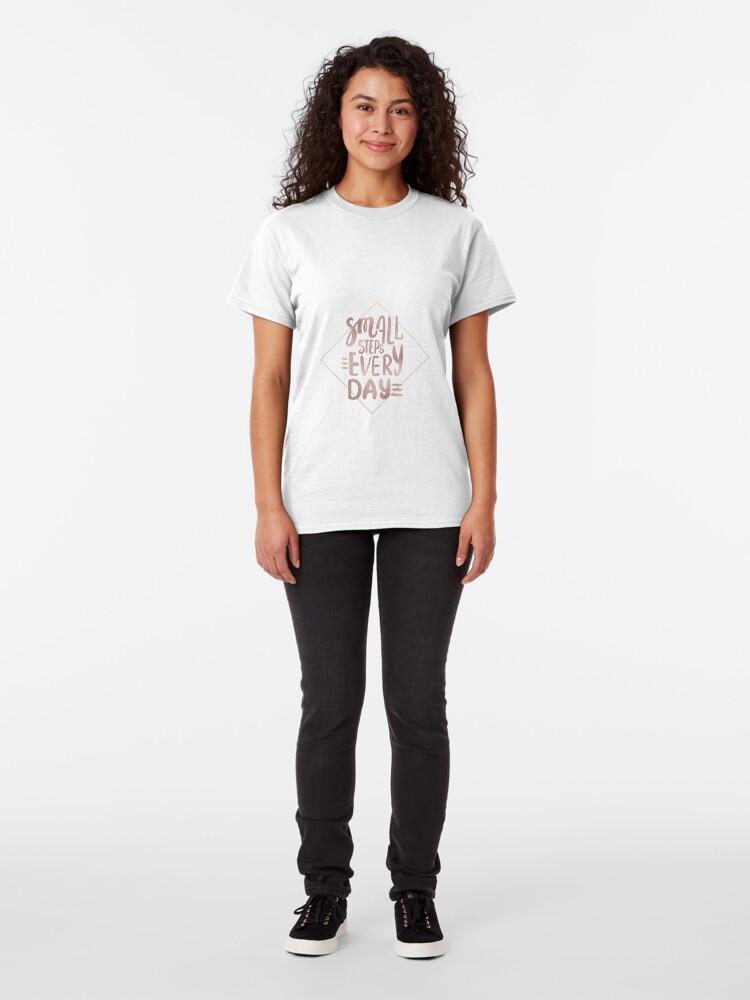 Alternative Ansicht von Kleine Schritte - Roségold-Zitat Classic T-Shirt