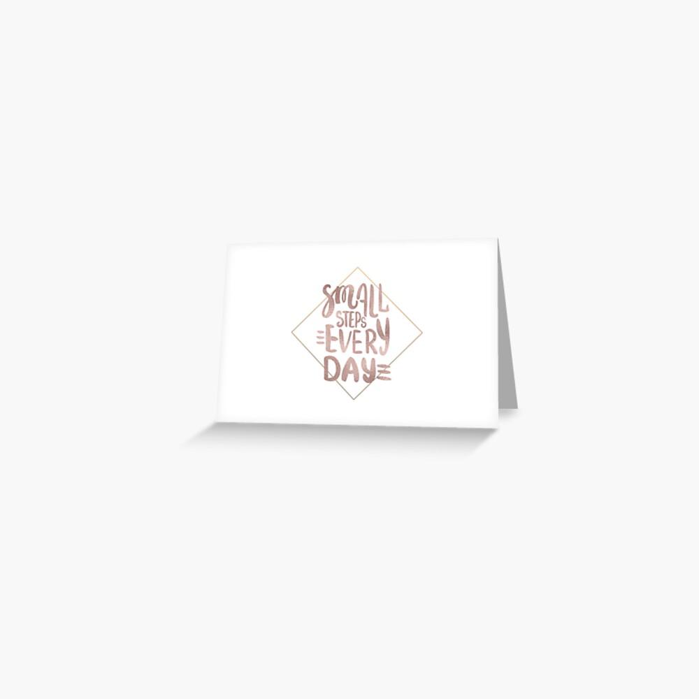 Kleine Schritte - Roségold-Zitat Grußkarte