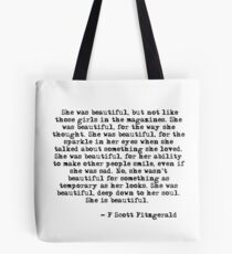 She was beautiful - F Scott Fitzgerald Tote Bag