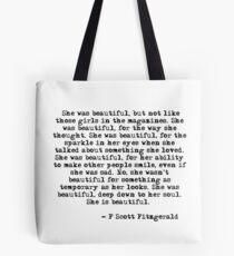 She was beautiful - F Scott Fitzgerald Tote Bag