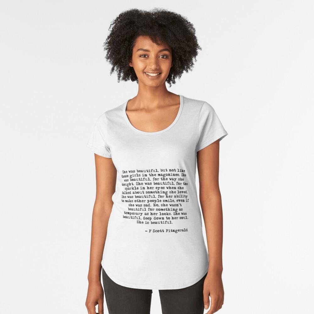 She was beautiful - F Scott Fitzgerald Premium Scoop T-Shirt