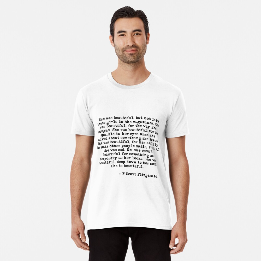 Sie war wunderschön - F Scott Fitzgerald Premium T-Shirt