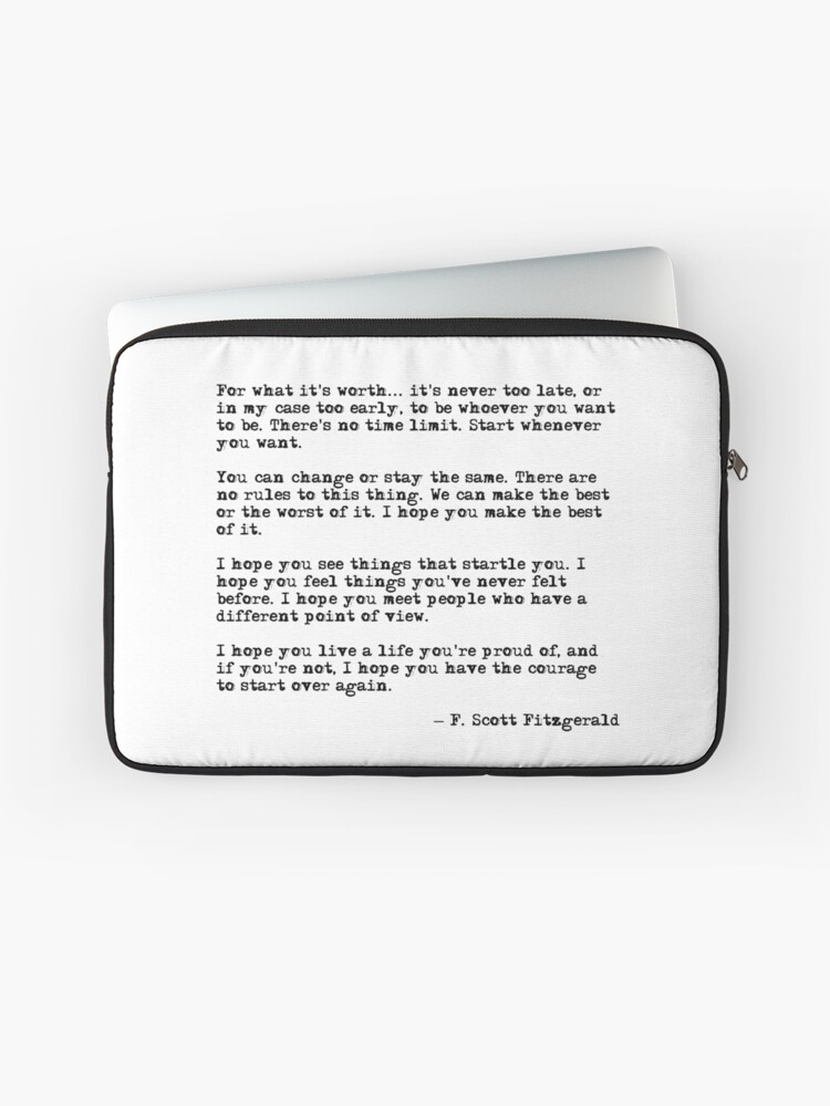 For What Its Worth F Scott Fitzgerald Quote Laptop Sleeve By