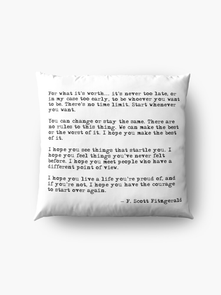 Alternate view of For what it's worth - F Scott Fitzgerald quote Floor Pillow