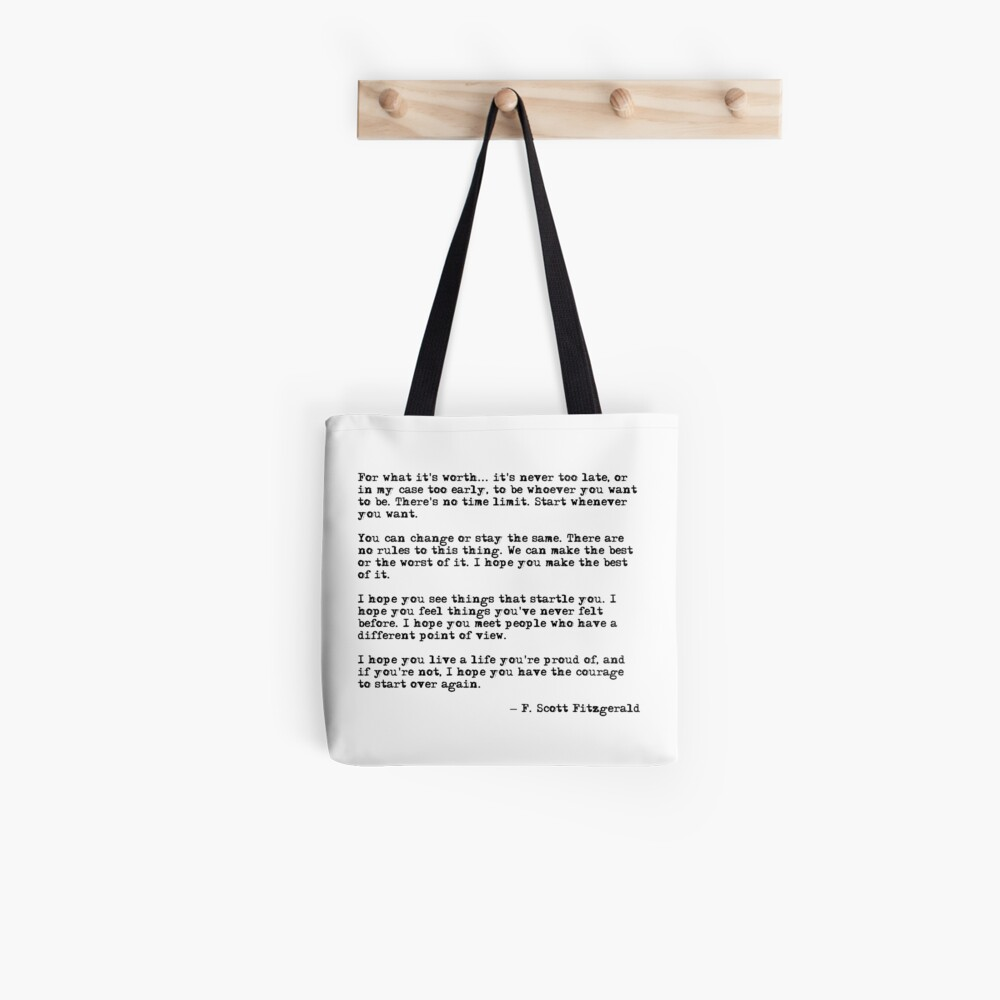 For what it's worth - F Scott Fitzgerald quote Tote Bag