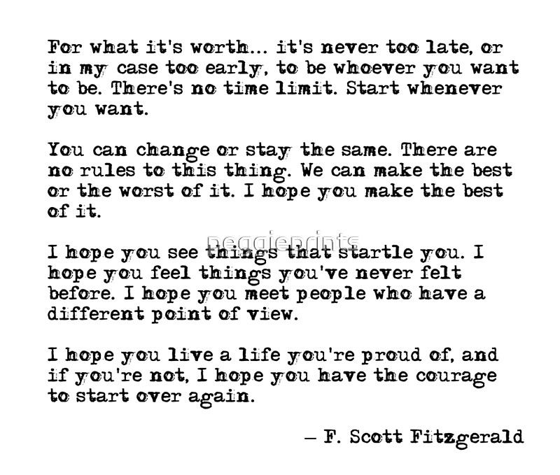 Quot For What It S Worth F Scott Fitzgerald Quote Quot Posters