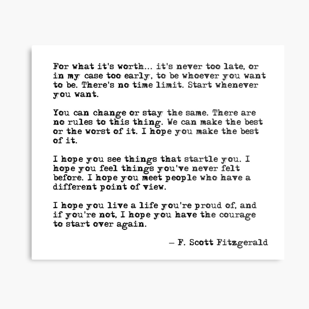 For what it's worth - F Scott Fitzgerald quote Metal Print