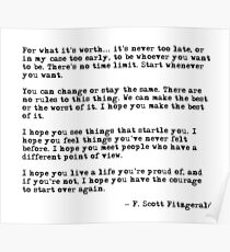 For what it's worth - F Scott Fitzgerald quote Poster