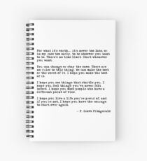 For what it's worth - F Scott Fitzgerald quote Spiral Notebook