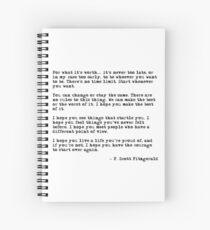 Cuaderno de espiral Por lo que vale la pena - F Scott Fitzgerald cita