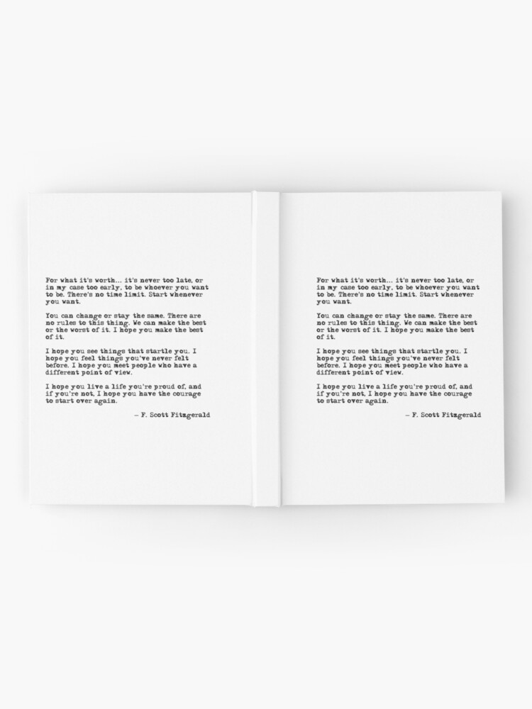 Alternate view of For what it's worth - F Scott Fitzgerald quote Hardcover Journal