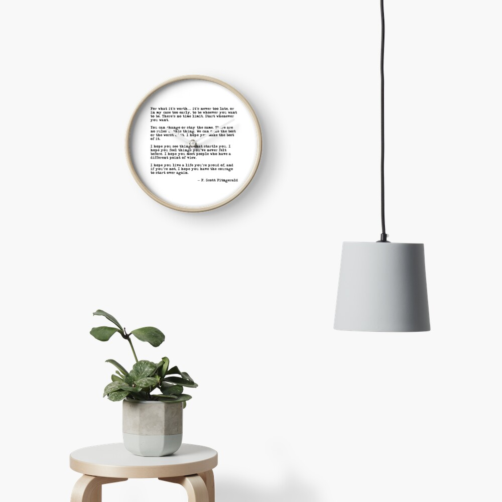 For what it's worth - F Scott Fitzgerald quote Clock