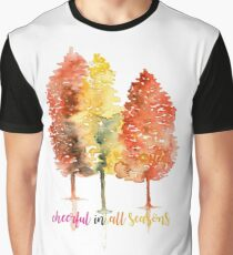 Cheerful in all seasons T-Shirt Graphic T-Shirt