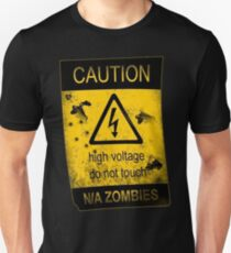 Caution high voltage do not touch n/a zombies T-Shirt
