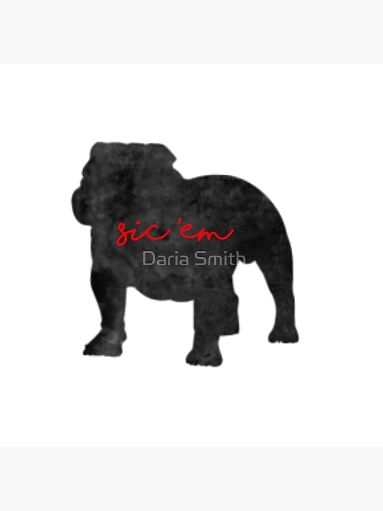 sic em uga georgia bulldogs by dariasmithyt