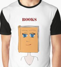 Books Are Good For You Graphic T-Shirt