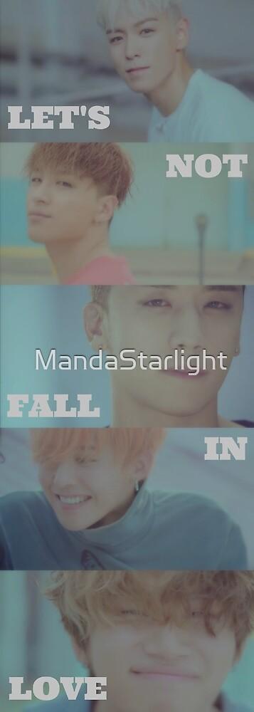 BIGBANG Let's Not Fall In Love by MandaStarlight