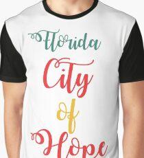 Florida City of Hope Graphic T-Shirt