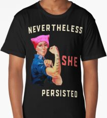 Nevertheless She Persisted. Resist with Rosie the Riveter Long T-Shirt