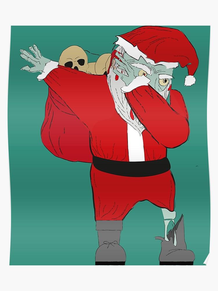 Christmas Zombie Santa.Funny Dabbing Zombie Santa Claus Halloween Christmas Poster