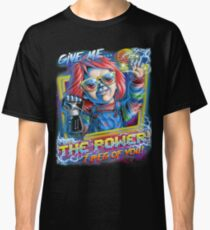 Give Me the Power Classic T-Shirt