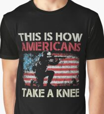 this is how american Take a Knee Graphic T-Shirt