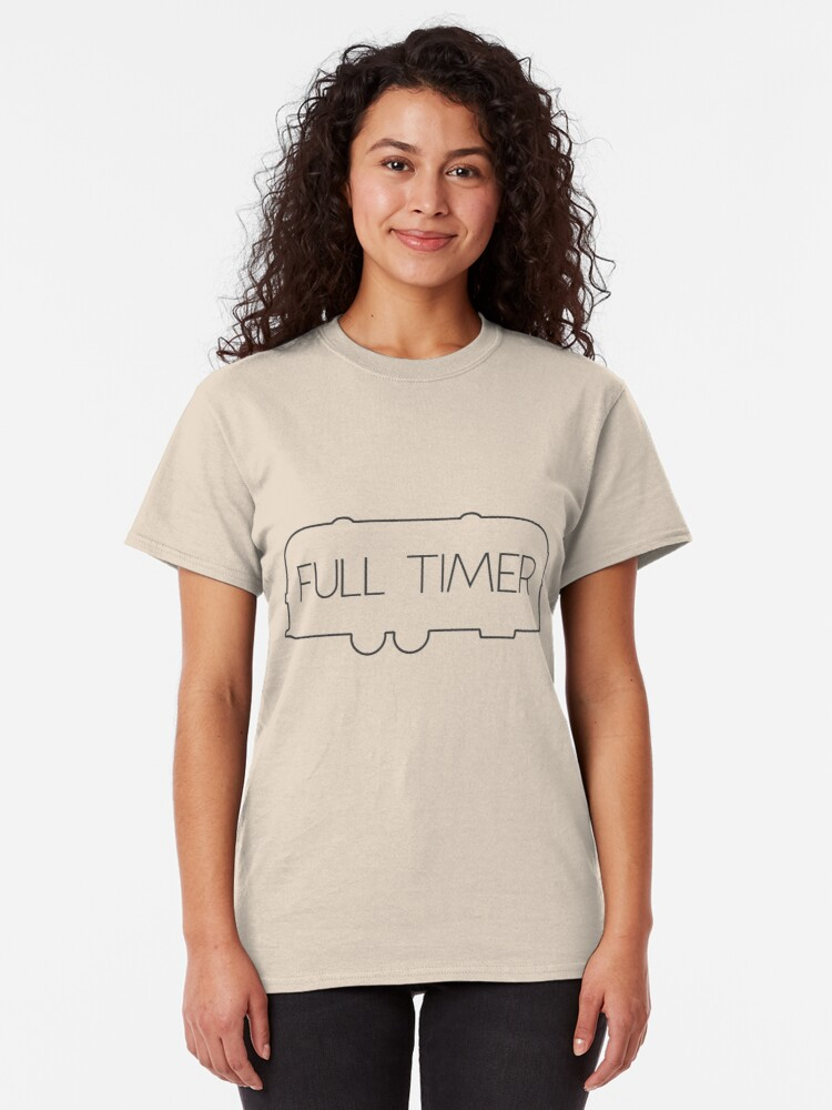 Alternate view of Full Timer - Airstream Classic T-Shirt