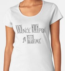 Once Upon a Time Premium Scoop T-Shirt