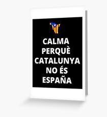 Calma Espana Greeting Card