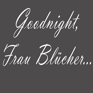 Goodnight Frau Blucher by SpareRoomDesign
