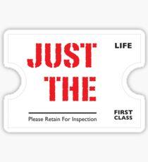 Just The Ticket | Light Sticker