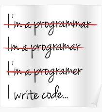 I Write Code - Funny Programming Jokes - Light Color Poster