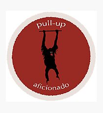Pull-Up Aficionado Photographic Print