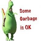 Some Garbage is OK by aezee