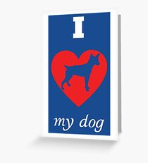 Rat Terrier - I Love My Dog Greeting Card
